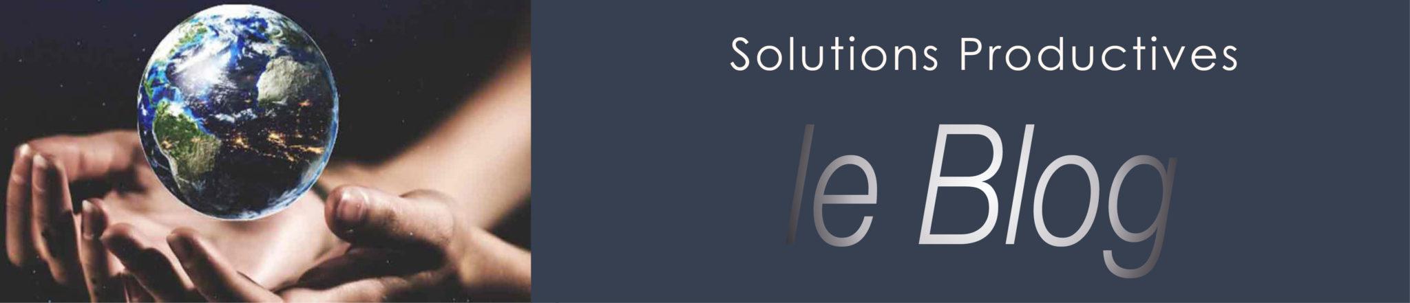 Blog de Solutions Productives